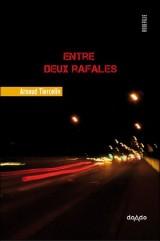 Entre deux rafales - Le Rouergue - 2011