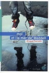 Moi et la mer de Weddell - Le Rouergue - 2012