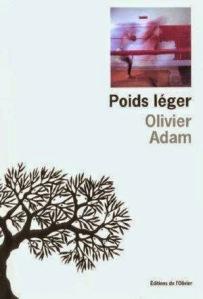 poids+léger+-+olivier+adam
