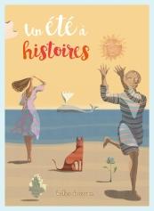 Un été à histoires - Participation à un recueil de nouvelles - Editions Bulles de savon - Mai 2016