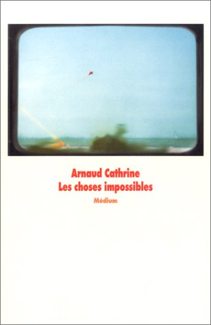 les-choses-impossibles