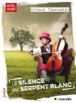 Le silence du serpent blanc - Le Muscadier - 2019